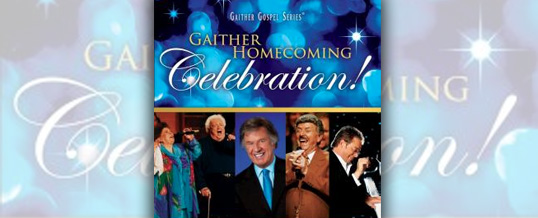 "Bill & Gloria Gaither release ""Gaither Homecoming Celebration"" DVD and CD"