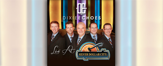 "Dixie Echoes release ""Live at Silver Dollar City"""